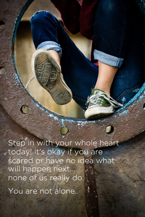 step in with your heart